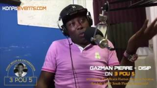 "Gazman Couleur on 3 POU 5 talking about Tripotaj Kle Konpa "" Disp vs Klass """