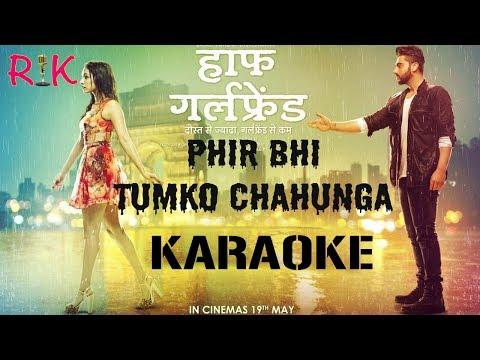 Phir Bhi Tumko Chahunga | Karaoke | Original - YouTube