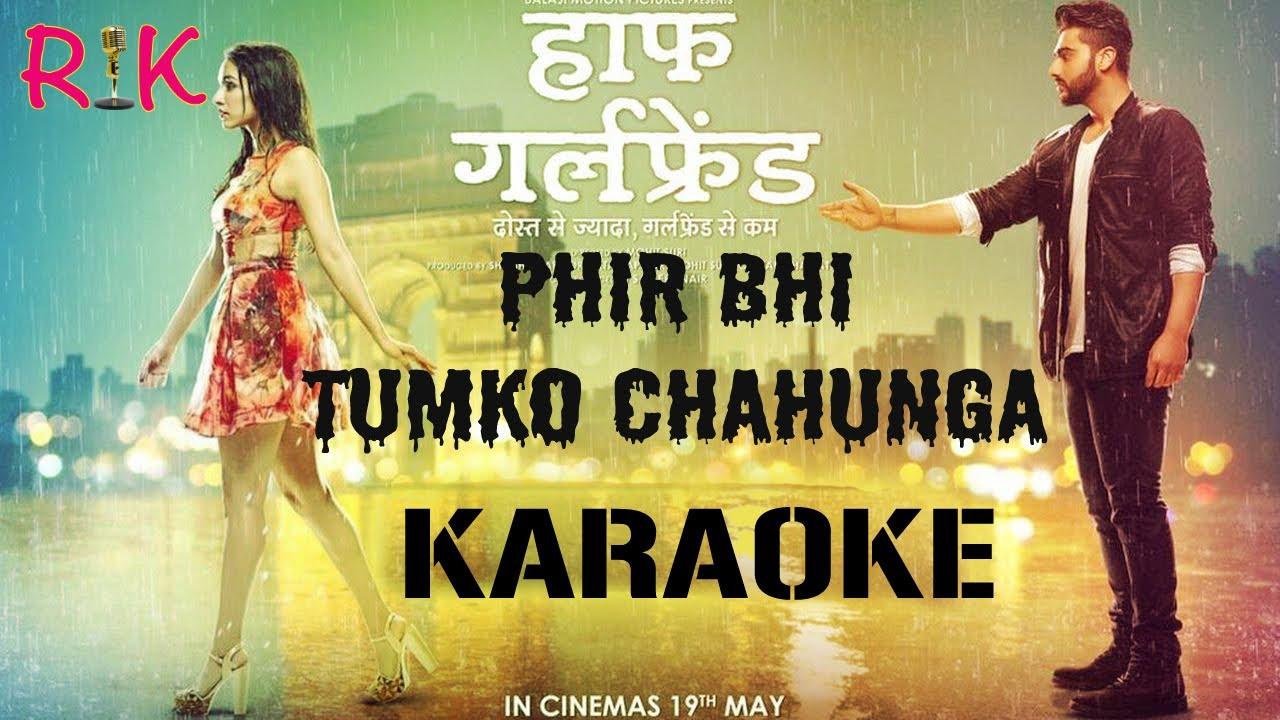 Phir Bhi Tumko Chahunga | Karaoke | Original