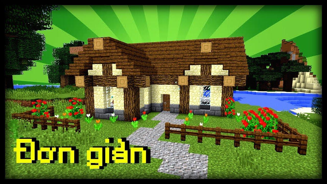 Minecraft: hướng dẫn cách xây một căn nhà khởi đầu đơn giản