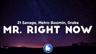 21 Savage & Metro Boomin - Mr. Right Now (Clean - Lyrics) ft. Drake