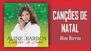 Canções de Natal - Aline Barros (CD Completo - 1999)