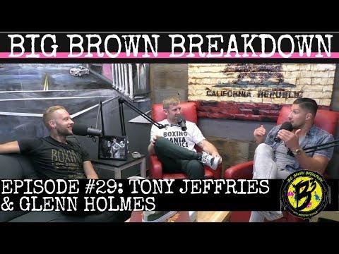 Big Brown Breakdown - Episode 29: Tony Jeffries & Glenn Holmes