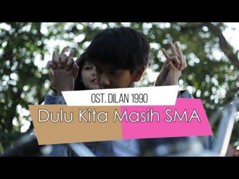 Dilan 1990 Ost. - Dulu Kita Masih SMA Cover ( Official Lyric Video )