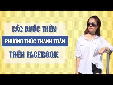 Tuyệt Chiêu Thêm Phương Thức Thanh Toán Cho Quảng Cáo Facebook 2020