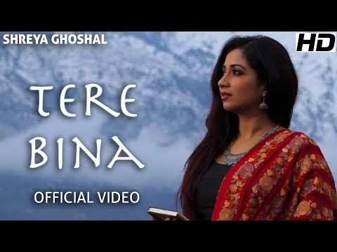 Tere Bina (Single) -  - Shreya Ghoshal - Deepak Pandit