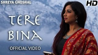 Tere Bina Single Official Video Shreya Ghoshal Deepak Pandit
