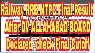 Railway RRB NTPC Final Result After DV ALLAHABAD BOARD Declared How to check Cutoff 2017 Video
