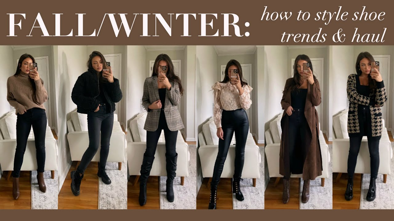 HOW TO STYLE FALL/WINTER SHOE TRENDS! SHOE HAUL