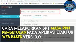 Cara Membuat Pembetulan Spt Ppn Lebih Bayar Di Efaktur 3 0 Web Based Youtube