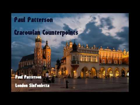 Paul Patterson: Cracowian Counterpoints [Patterson-London Sinfonietta]