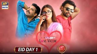 Love Vaccine   Eİd Special Day 1   Farhan Saeed & Sonya Hussyn   ARY Digital
