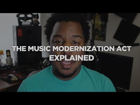 What is The Music Modernization Act? Explained Mp3