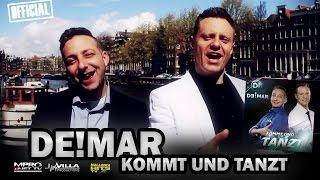 Kommt und tanzt - DE!MAR - Schlager Hits 2016