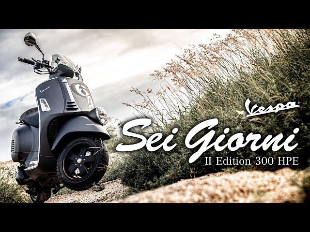 รีวิว VESPA Sei Giorni II Edition 300 HPE