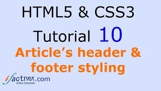 html5 and css3 video tutorial 10 for beginners article tag styling
