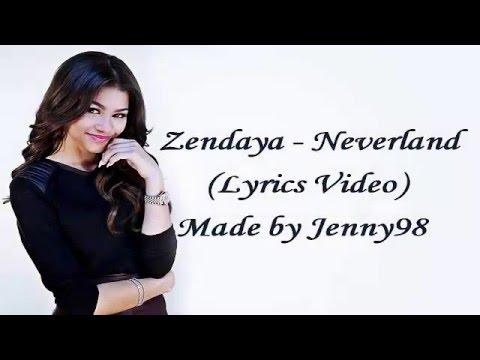 Zendaya - Neverland (Lyrics)