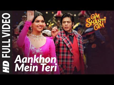 Aankhon Mein Teri Ajab Si | Om Shanti Om | Shahrukh Khan | Deepika Padukone