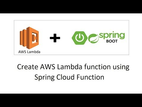 How to create AWS Lambda function using Spring Cloud