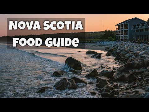 WHAT TO EAT IN NOVA SCOTIA: 10 Foods To Try And Where To Find Them