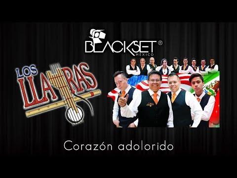 Corazón adolorido - Los Llayras en Blackset México ®