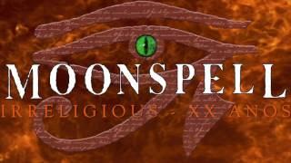 MOONSPELL – Irreligious XX Anos (Trailer) | Napalm Records
