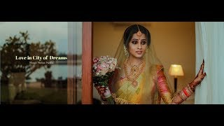 Love in City of Dreams - Srilankan Wedding Teaser