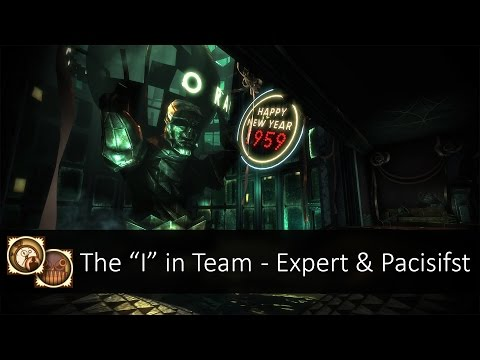 "The ""I"" In Team (2:27 & Pacifist) - BioShock Remastered"