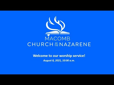 Sunday Morning Worship - August 8, 2021