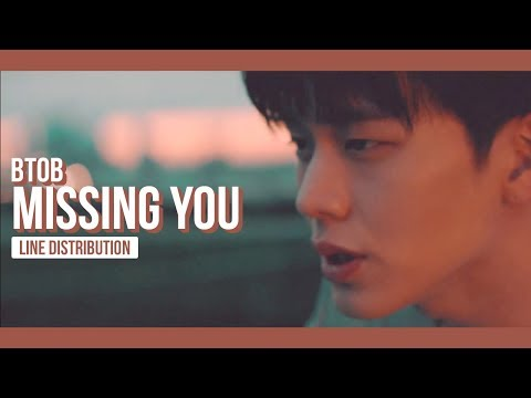 BTOB - Missing You Line Distribution (Color Coded) | 비투비 - 그리워하다