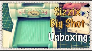 Sizzix Big Shot Unboxing - Die Cutting and Embossing Machine