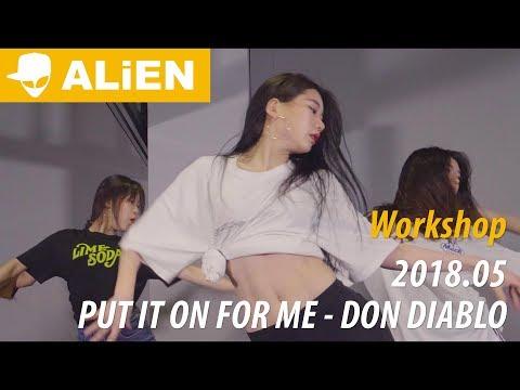 Put It On For Me - Don Diablo ft. Nina Nesbitt | Euanflow Choreography | 워크샵 (Workshop)