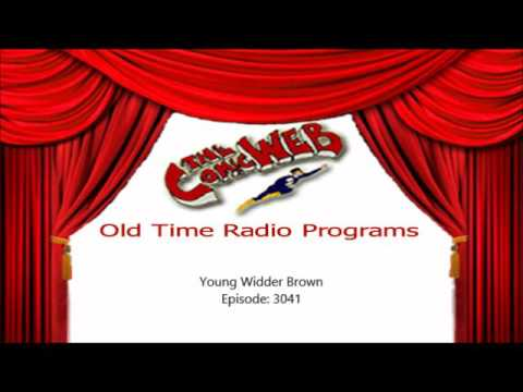 Young Widder Brown: episode 3041 – ComicWeb Old Time Radio