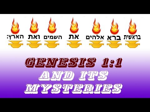 Genesis 1:1 and its mysteries