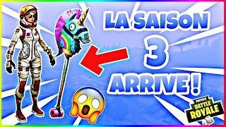 LA SAISON 3 ARRIVE SUR FORTNITE ! 😱 [ INFOS MAJ SAISON 3 ]