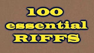top 1OO essential riffs