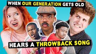 Baixar College Kids React To When Our Generation Gets Old And Hears A Throwback Song