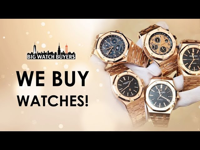WE BUY WATCHES! Big Watch Buyers -  Buy, Sell and Trade your Luxury Watches!