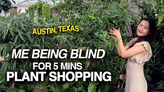 Me Being Plant-Blind for 5 Minutes | Houseplant Shopping Part 1 | Austin, TX