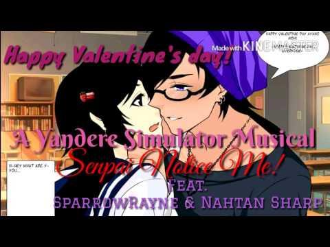 Nightcore Senpai Notice Me A Yandere Simulator Musical Feat. SparrowRayne & Nathan Sharp
