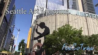 FooSoTrav Seattle (Seattle Art Museum)