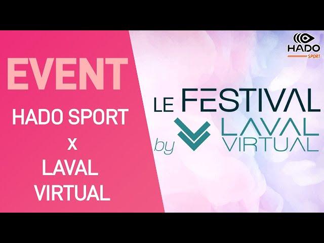 INSCRIPTIONS OUVERTES ▶ Tournoi Hado Sport x Laval Virtual (5000€ à gagner)