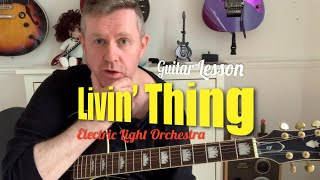 Livin' Thing - Electric Light Orchestra - Acoustic Guitar Lesson (Guitar Chords)