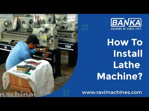 How to Install Lathe Machine?