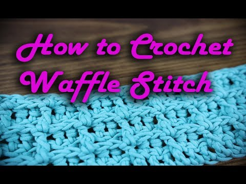 How To Crochet Waffle Stitch - Bernat Home Deco #Crochet #HowtoCrochet #CrochetGeek