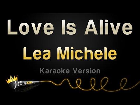 Lea Michele - Love Is Alive (Karaoke Version)
