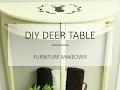 DIY Deer Table