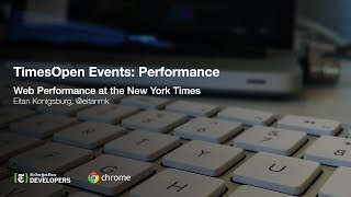 TimesOpen: Web Performance at the New York Times