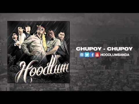 Hoodlum - Chupoy-Chupoy