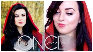 Once Upon A Time Makeup Series: Ruby/Red Riding Hood